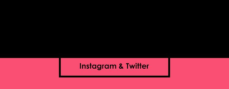 SNSでも話題沸騰中 Instagram&Twitter