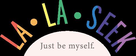 LA・LA・SEEK Just be myself