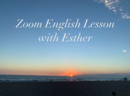 (2020.12月6回コース)Zoom English Lesson with Esther